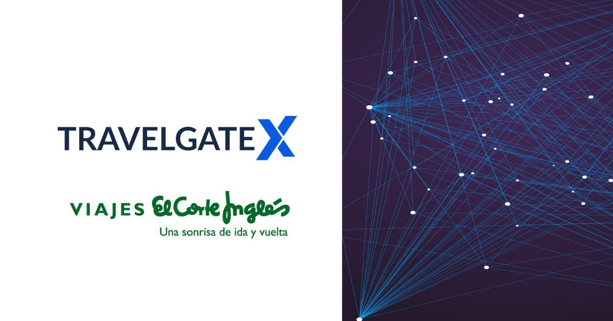 Viajes El Corte Inglés y TravelgateX firman un acuerdo